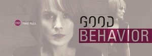 8327294_watch-preview-of-new-tnt-series-good-behavior_3119a686_m (1)